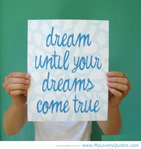 dream-until-your-dreams-come-true